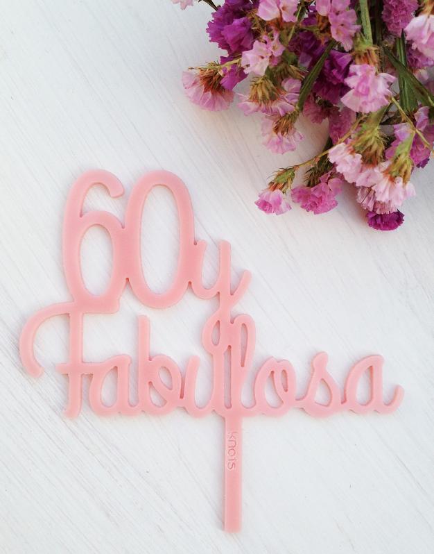 Adornos tartas cake toppers personalizados para cumpleaños 60 y fabulosa