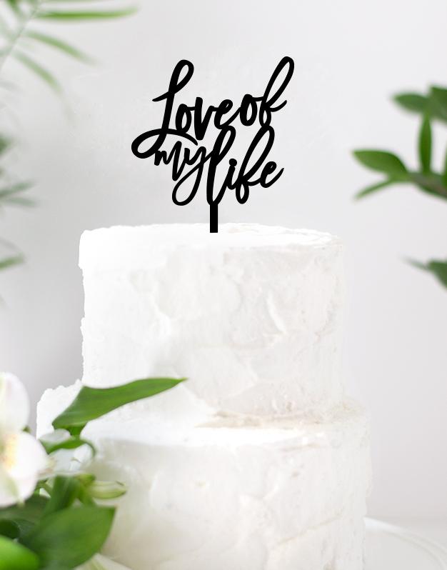 Love of my life cake topper adornos para tarta boda o para una celebración romántica.Una propuesta original para sorprender en vuestro día especial.