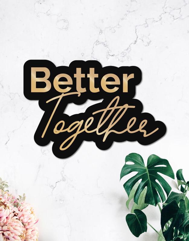 Better Together cartel boda y eventos, este cartel de diseño quedará fantástico como fondo de phtocall o en la recepción de tu evento. Descúbrelo